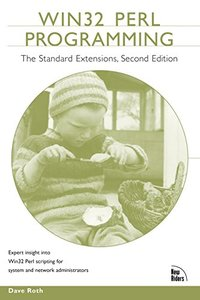 Win32 Perl Programming: The Standard Extensions, 2/e