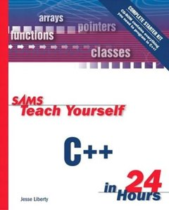 Sams Teach Yourself C++ in 24 Hours, Complete Starter Kit, 3/e-cover