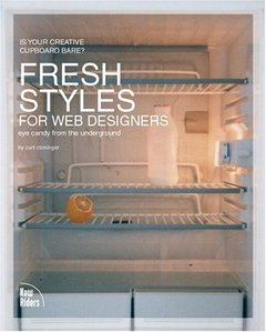 Fresh Styles for Web Designers: Eye Candy from the Underground (Paperback)-cover