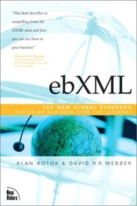 ebXML: The New Global Standard for Doing Business on the Internet-cover