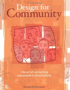 Design for Community: The Art of Connecting Real People in Virtual Places-cover