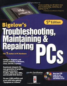 Troubleshooting, Maintaining & Repairing PCs, 5/e-cover