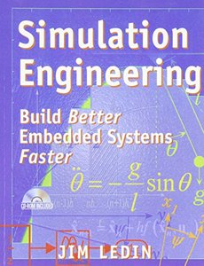 Simulation Engineering: Build Better Embedded Systems Faster-cover