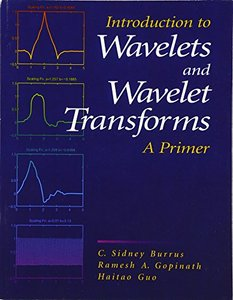 Introduction to Wavelets and Wavelet Transforms: A Primer-cover