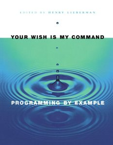 Your Wish Is My Command: Programming by Example (Paperback)-cover