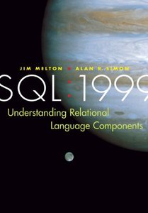 SQL: 1999 - Understanding Relational Language Components (Paperback)-cover