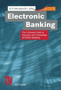 Electronic Banking: The Ultimate Guide to Online Banking (Hardcover)-cover