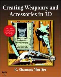 Creating Weaponry and Accessories in 3D-cover