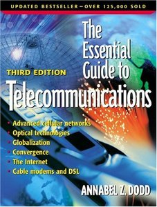 The Essential Guide to Telecommunications, 3/e-cover