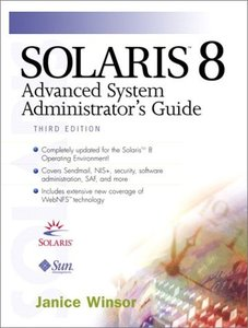 Solaris 8 Advanced System Administrator's Guide, 3/e (Paperback)-cover