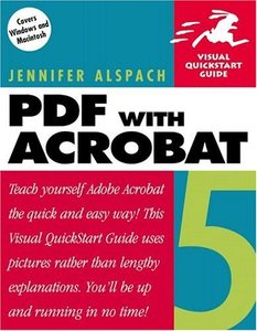 PDF with Acrobat 5 : Visual QuickStart Guide (Paperback)-cover