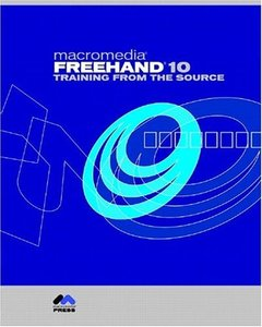 Macromedia FreeHand 10: Training from the Source (Paperback)-cover