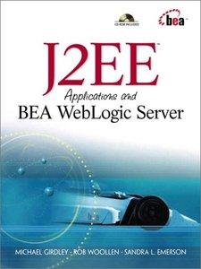 J2EE Applications and BEA WebLogic Server (Paperback)-cover