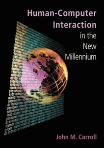 Human-Computer Interaction in the New Millennium-cover