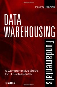 Data Warehousing Fundamentals: A Comprehensive Guide for It Professionals-cover