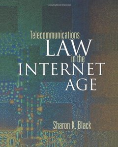 Telecommunications Law in the Internet Age-cover