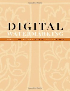 Digital Watermarking: Principles & Practice-cover