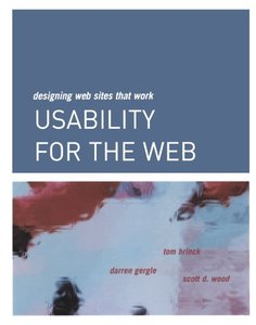 Usability for the Web: Designing Web Sites that Work-cover