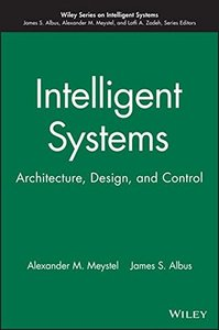 Intelligent Systems: Architecture, Design, Control (Hardcover)-cover