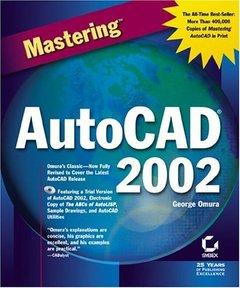Mastering AutoCAD 2002 vs X-cover