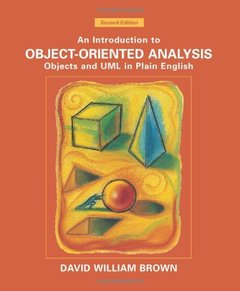 An Introduction to Object Oriented Analysis: Object and UML in Plain English, 2/e-cover