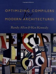 Optimizing Compilers for Modern Architectures: A Dependence-based Approach (Hardcover)-cover