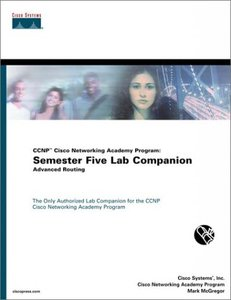 CCNP Cisco Networking Academy Program: Semester Five Lab Companion, Advanced Routing (Paperback)-cover
