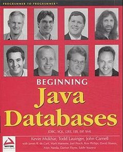 Beginning Java Databases: JDBC, SQL, J2EE, EJB, JSP, XML-cover