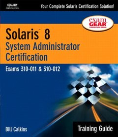 Solaris 8 Training Guide (310-011 and 310-012): System Administrator Certificate-cover