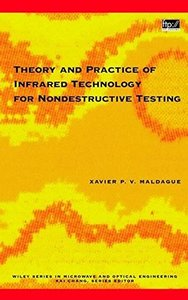 Theory and Practice of Infrared Technology for Nondestructive Testing (Hardcover)