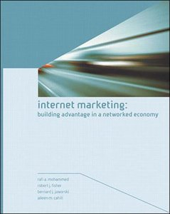Internet Marketing: Building Advantage in a Networked Economy