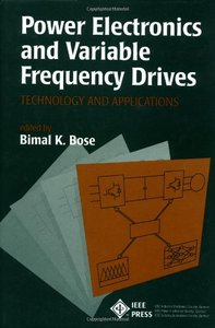 Power Electronics And Variable Frequency Drives:  Technology And Applications-cover