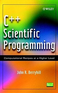 C++ Scientific Programming: Computational Recipes at a Higher Level-cover