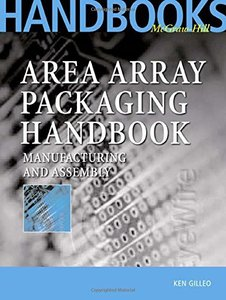 Area Array Packaging Handbook: Manufacturing and Assembly-cover
