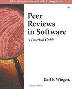 Peer Reviews in Software: A Practical Guide (Paperback)-cover