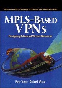 MPLS-Based VPNs Designing Advanced Virtual Networks (Hardcover)-cover