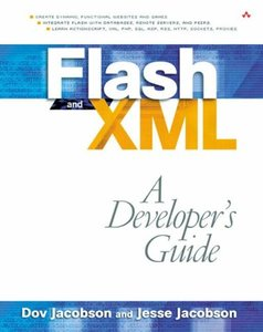 Flash and XML: A Developer's Guide (Paperback)-cover