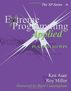 Extreme Programming Applied : Playing to Win (Paperback)-cover