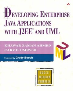 Developing Enterprise Java Applications with J2EE and UML