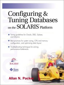 Configuring and Tuning Databases on the Solaris Platform-cover