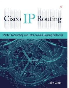 Cisco IP Routing: Packet Forwarding & Intra-domain Routing Protocols (Hardcover)-cover