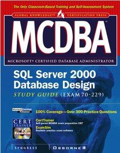 MCDBA SQL Server 2000 Database Design Study Guide (Exam 70 229)-cover