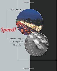 Speed!: Understanding and Installing Home Networks-cover