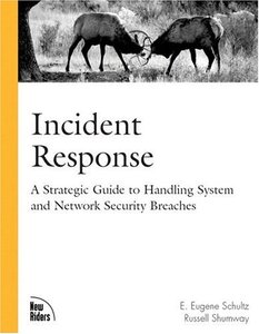 Incident Response: A Strategic Guide to Handling System and Network Security Bre-cover