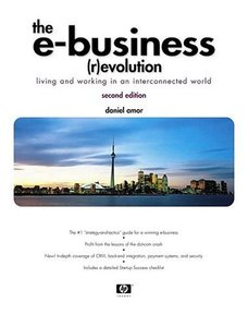 The E-Business (R)evolution: Living and Working in an Interconnected World, 2/e-cover