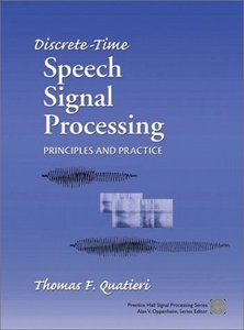 Discrete-Time Speech Signal Processing: Principles and Practice (IE-Hardcover)-cover