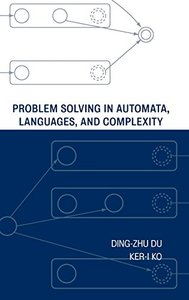 Problem Solving in Automata, Languages, and Complexity-cover