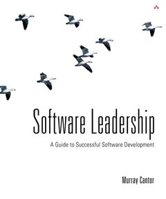 Software Leadership: A Guide to Successful Software Development-cover