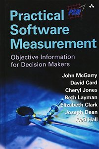 Practical Software Measurement: Objective Information for Decision Makers (Hardcover)-cover