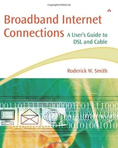 Broadband Internet Connections: A User's Guide to DSL and Cable (Paperback)-cover